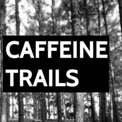 Book Title: Caffeine Trails: Stories and Sketches